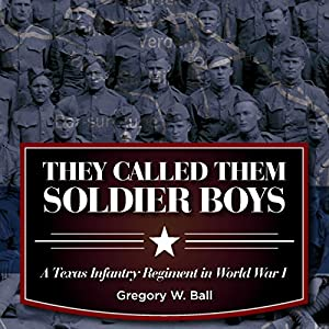 They Called Them Soldier Boys Audiobook