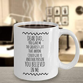 Amazon DEAR DAD COFFEE Mug Sentimental Quote Fathers Day Gift