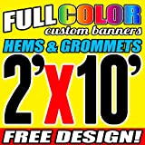 2' X 10' Full Color Printed Custom Banner 13oz Vinyl Hems & Grommets Free Design By BannersOutlet USA