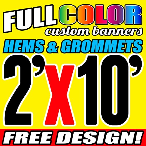 2' X 10' Full Color Printed Custom Banner 13oz Vinyl Hems & Grommets Free Design By BannersOutlet USA by BannersOutletUSA