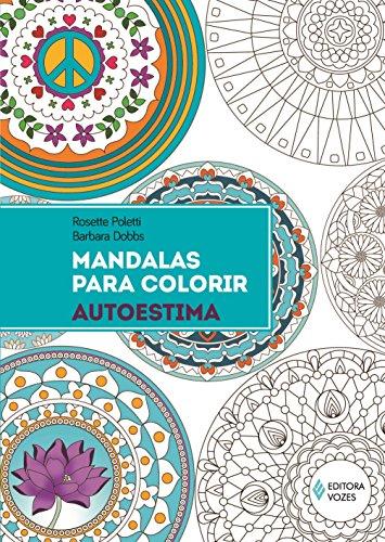Mandalas Para Colorir: Autoestima