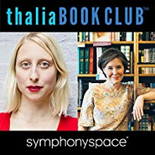Thalia Book Club: Ann Patchett, Commonwealth Speech by Ann Patchett Narrated by Emma Straub, Alan Alda