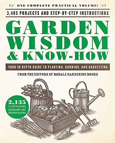 Garden Wisdom & Know-How: Everything You Need to Know to Plant, Grow, and Harvest (Patio Home Depot Tomatoes)
