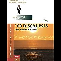 108 Discourses on Awakening (Essential Spiritual Training Book 5)