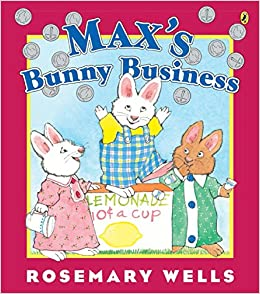 Amazoncom Maxs Bunny Business Max And Ruby 9781101997031