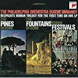 Respighi: Pines of Rome / Fountains of Rome