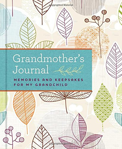 Grandmother's Journal: Memories and Keepsakes for My Grandchild cover