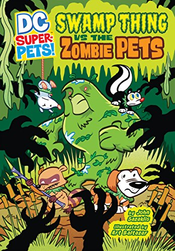 Swamp Thing vs the Zombie Pets (DC Super-Pets)]()