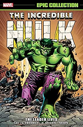 Incredible Hulk Epic Collection: The Leader Lives ...