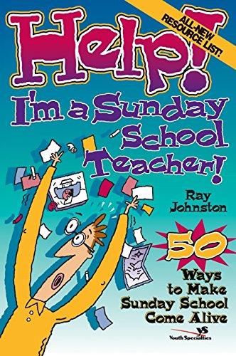 Help! I'm a Sunday School Teacher -