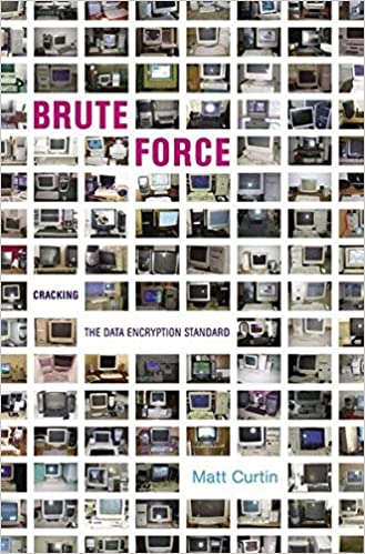 Book Brute Force: Cracking the Data Encryption Standard