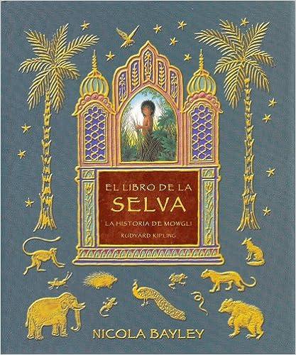Télécharger des livres électroniques gratuits pdf El libro de la selva/ The Jungle Book: La historia de Mowgli/ Mowgli's Story PDF DJVU FB2