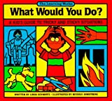 img - for What Would You Do? book / textbook / text book