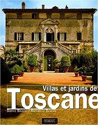Villas et jardins de Toscane par Raffaello Bencini