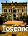 Villas et jardins de Toscane par Bencini