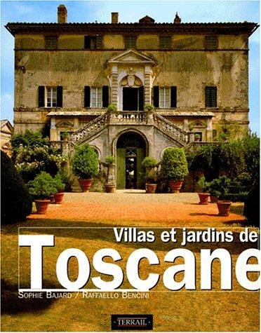 Villas et jardins de Toscane Broché – 20 janvier 1997 Raffaello Bencini Sophie Bajard Pierre Terrail 2879390575