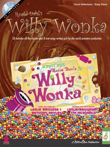 Roald Dahl's Willy Wonka (Leslie Bricusse ()