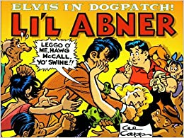 Book Li'l Abner: Dailies, Vol. 23: 1957 - Elvis in Dogpatch