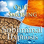 Quit Smoking with Subliminal Affirmations: Smoking Cessation & Stop Tabacco Addiction, Solfeggio Tones, Binaural Beats, Self Help Meditation Hypnosis | Subliminal Hypnosis