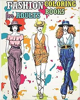 Fashion coloring books for adults 2017 fun fashion and Coloring books for adults on amazon