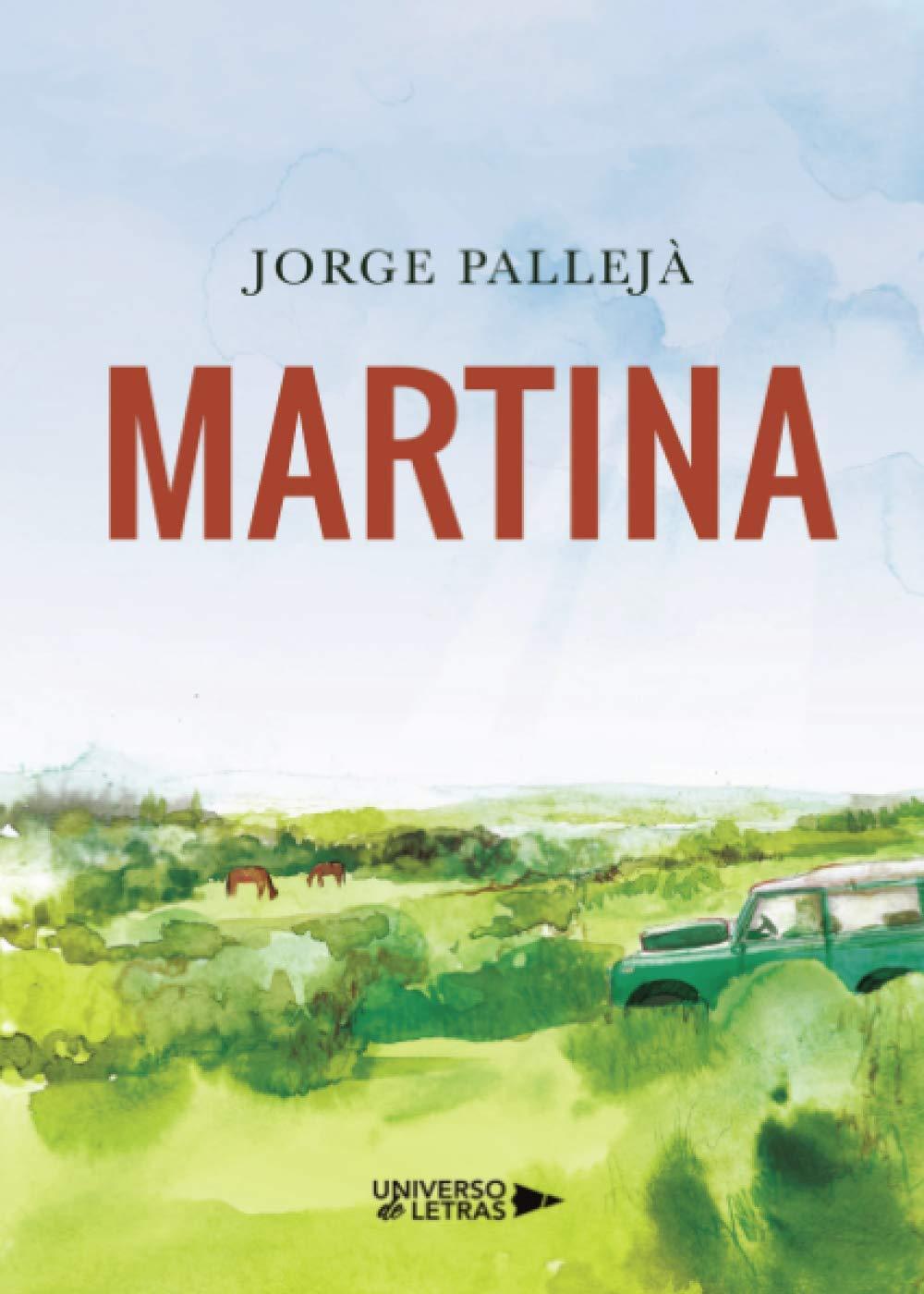 Martina: Amazon.es: Pallejá, Jorge: Libros