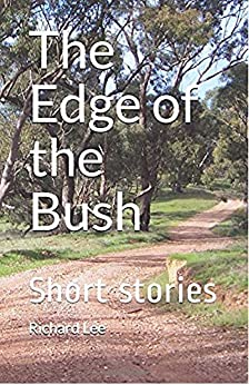 The Edge of the Bush by [Lee, Richard]