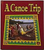 A Canoe Trip, Bobbie Kalman, 0865056196