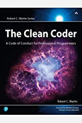 Clean Coder, The: A Code of Conduct for Professional Programmers (Robert C. Martin Series) Kindle Edition