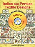 Indian and Persian Textile Designs, Christophe-Philippe Oberkampf, 0486997308