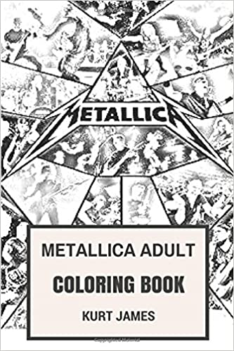 Metallica Adult Coloring Book: Thrash Metal Legends Fan Made Art ...