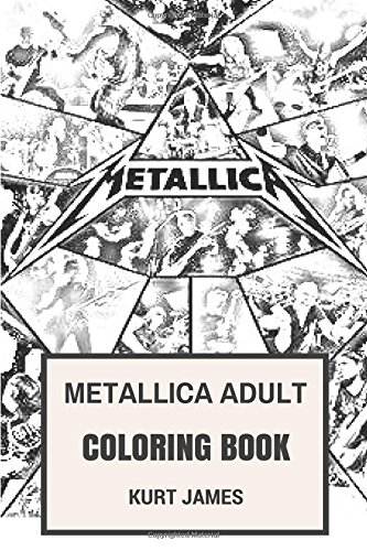 Download Metallica Adult Coloring Book: Thrash Metal Legends Fan Made Art with James Hatfield and Kirk Hammet Photos Inspired Adult Coloring Book (Coloring Book for Adults) pdf