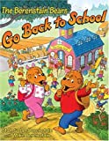 The Berenstain Bears Go Back to School, Stan Berenstain and Jan Berenstain, 0060526742