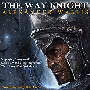 The Way Knight Audiobook