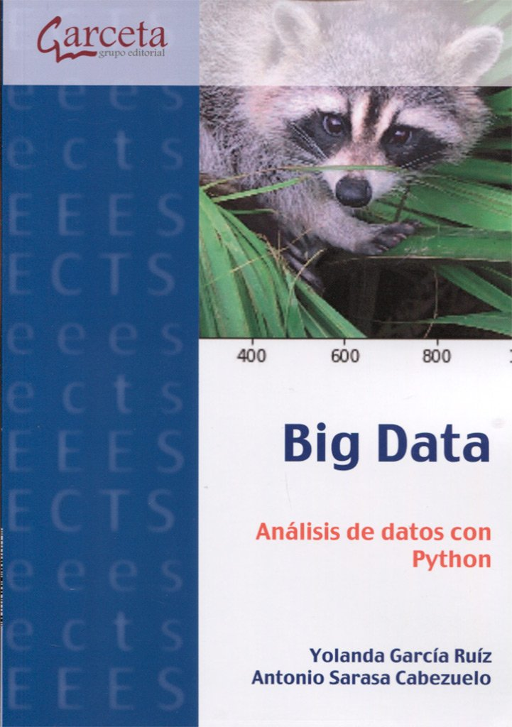 García, Yolanda; Sarasa, Antonio: Análisis de datos con Python Tapa blanda – 10 oct 2017 8416228833 Minería de datos
