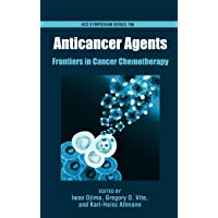Anticancer Agents: Frontiers in Cancer Chemotherapy (ACS Symposium Series)