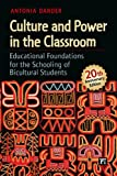Culture and Power in the Classroom, Antonia Darder, 1612050700