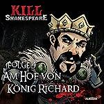 Am Hof von König Richard (Kill Shakespeare 4) | Conor McCreery,Anthony Del Col