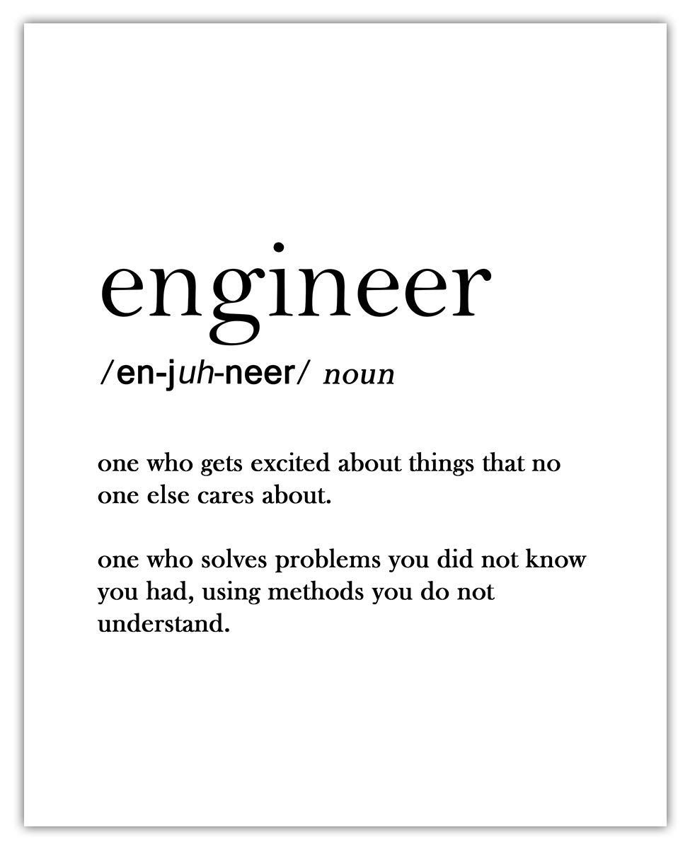 Engineer Definition Funny Typography Wall Art Print: (8x10) Unframed Poster Print - Great Gift Idea Under $15 for Home Decor