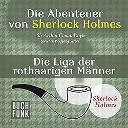Die Liga der rothaarigen Männer (Die Abenteuer von Sherlock Holmes)