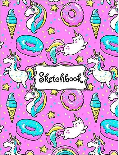 Sketchbook Cute Unicorn Kawaii Sketchbook For Girls 100 Pages Of