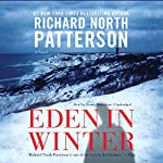 Eden in Winter: The Blaine Trilogy, Book 3 | Richard North Patterson