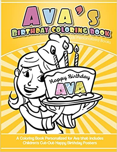 Ava\'s Birthday Coloring Book Kids Personalized Books: A Coloring ...