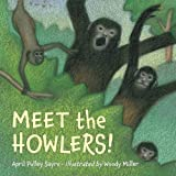 Meet the Howlers!