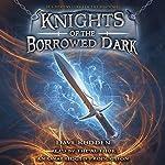Knights of the Borrowed Dark | Dave Rudden