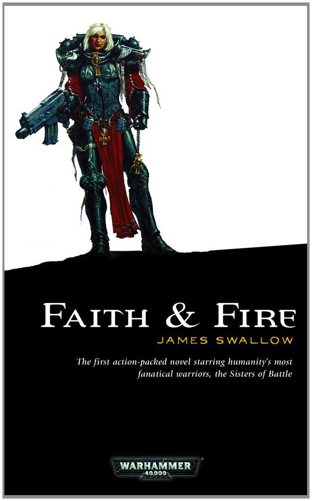 Faith and Fire (Sisters of Battle) ebook