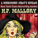 A Midsummer Night's Scream: The Dulcie O'Neil Series, Volume 7 | H. P. Mallory