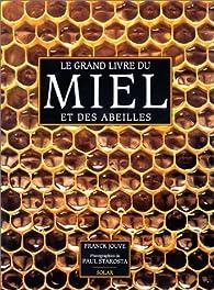 Le grand livre du miel et des abeilles par Franck Jouve