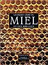 Le grand livre du miel et des abeilles par Jouve