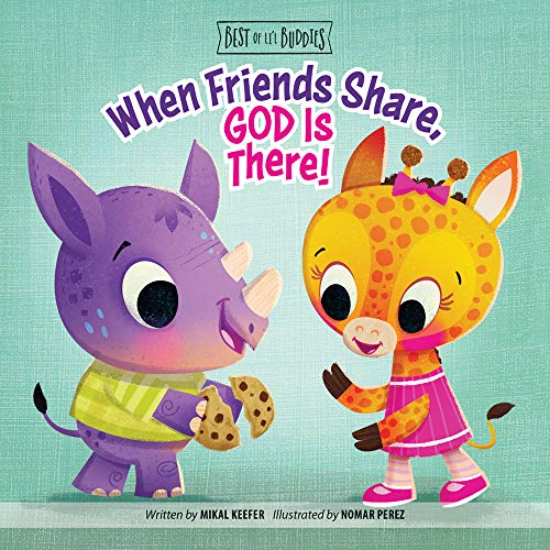 When Friends Share, God Is There! (Best of Li'l Buddies)
