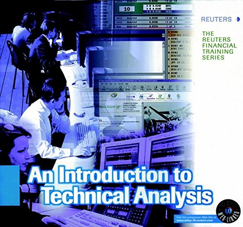 Introduction to Technical Analysis (Reuters Financial Training Series) by Wiley